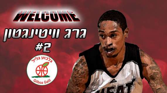 Greg Whittington is a new player Gilboa Galil